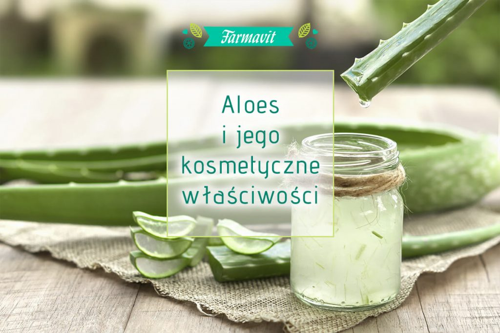 kosmetyczne właściwości aloesu